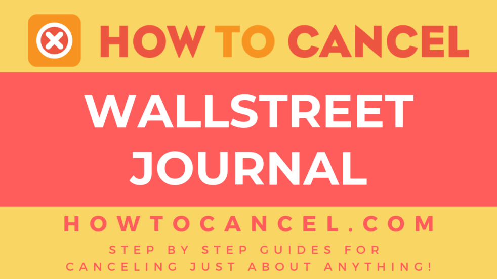 How to Cancel Wall Street Journal
