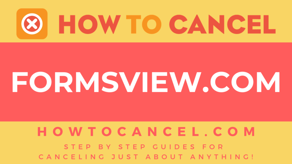 How to cancel formsview.com