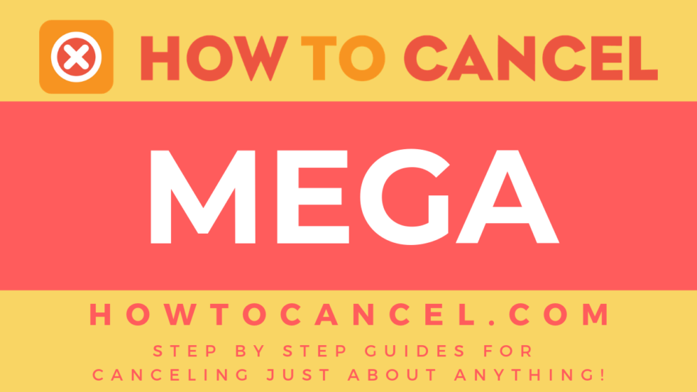 How to cancel MEGA