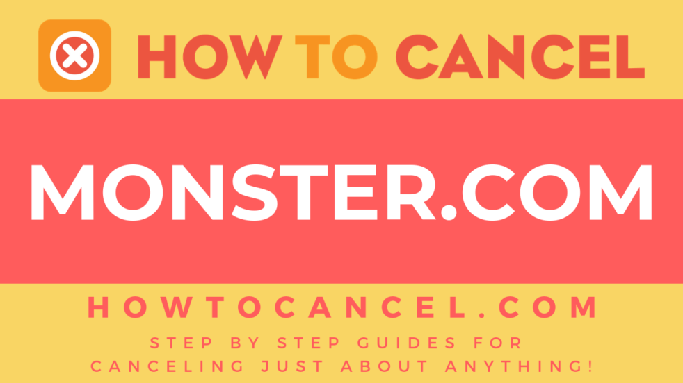 How to cancel Monster.com
