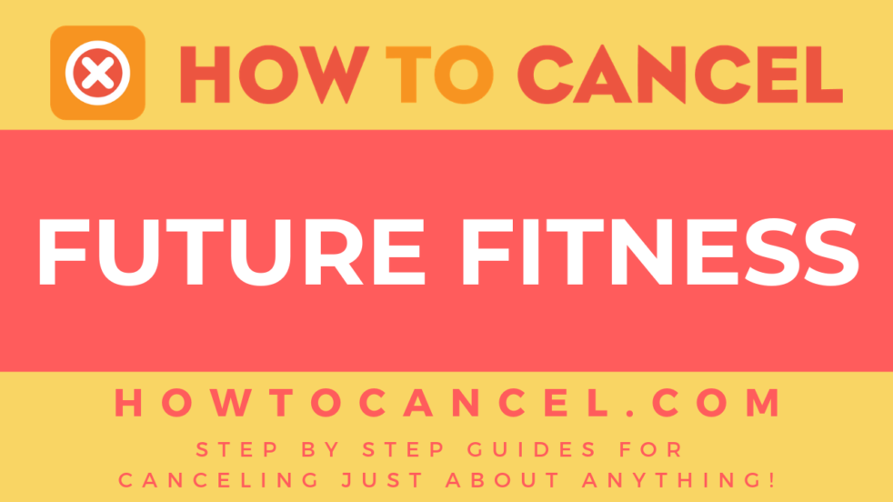 How to cancel Future Fitness