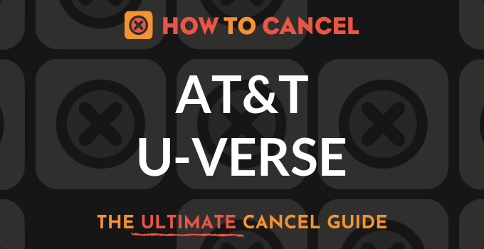 How to Cancel AT&T U-Verse
