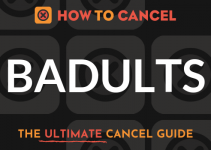 How to Cancel Badults