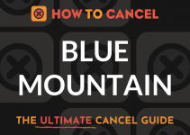How to Cancel Blue Mountain