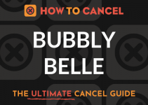 How to Cancel Bubbly Belle