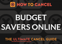 How to Cancel Budget Savers Online