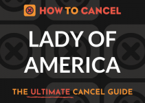 How to Cancel your Lady of America membership