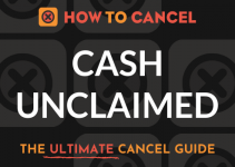 How to Cancel Cash Unclaimed