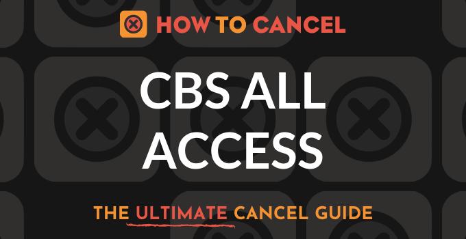 How to Cancel CBS All Access