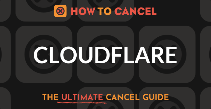 How to Cancel CloudFlare