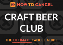 How to Cancel Craft Beer Club