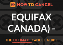 How to Cancel Equifax Canada
