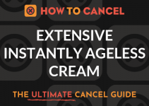 How to Cancel Extensive Instantly Ageless Cream