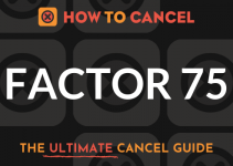 How to Cancel Factor 75