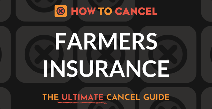 How to Cancel Farmers Insurance