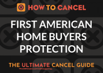 How to Cancel First American Home Buyers Protection