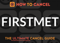 How to Cancel FirstMet