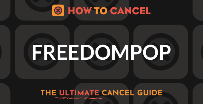 How to Cancel FreedomPop
