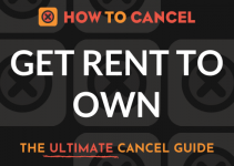 How to Cancel Get Rent To Own