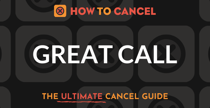 How to Cancel Great Call