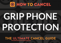 How to Cancel Grip Phone Protection