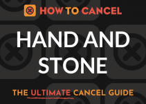 How to Cancel Hand and Stone