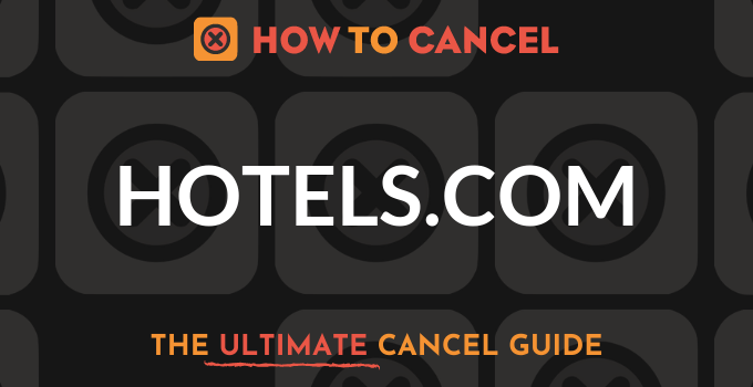 How to Cancel Hotels.com