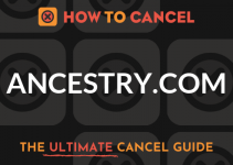 How to Cancel your membership with Ancestry.com