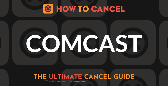 How to Cancel your membership with Comcast cable