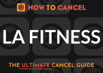 How to Cancel your membership with LA Fitness
