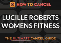 How to Cancel your membership with Lucille Roberts