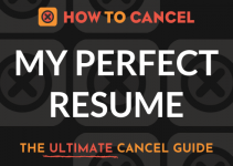 How to Cancel My Perfect Resume