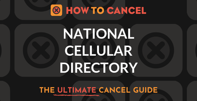 How to Cancel National Cellular Directory