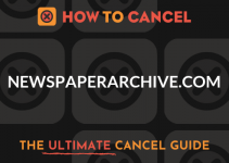 How to Cancel NewspaperArchive.com