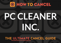 How to Cancel PC Cleaner Inc.