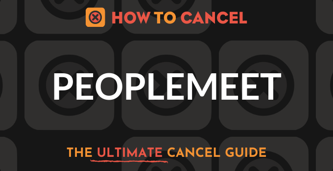 How to Cancel PeopleMeet