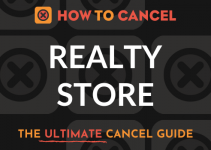How to Cancel Realty Store