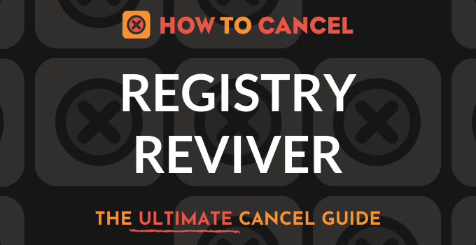 How to Cancel Registry Reviver