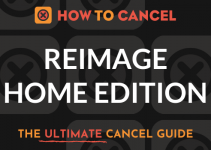 How to Cancel Reimage Home Edition