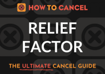 How to Cancel Relief Factor