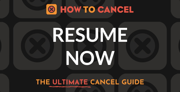How to Cancel Resume Now