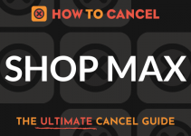 How to Cancel Shop Max