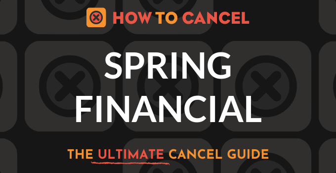 How to Cancel Spring Financial