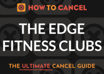 How to Cancel The Edge Fitness Clubs