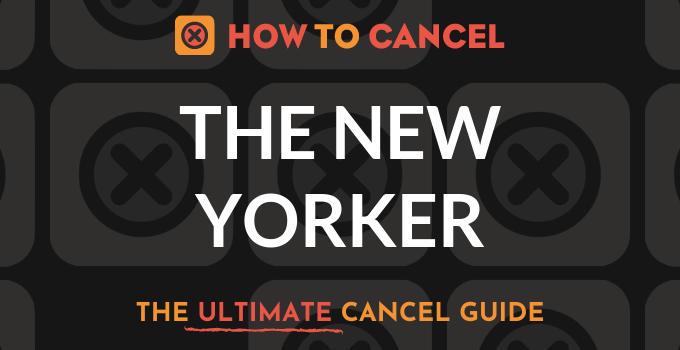 How to Cancel The New Yorker