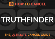 How to Cancel Truthfinder