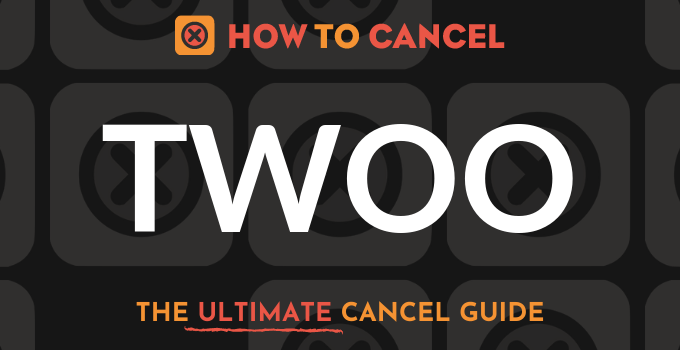 How to Cancel Twoo