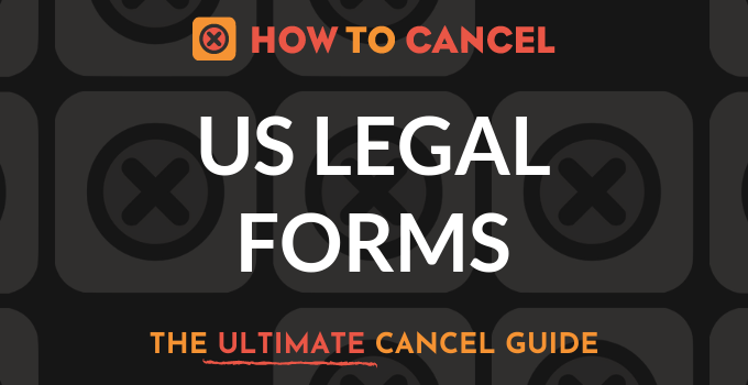 How to Cancel US Legal Forms