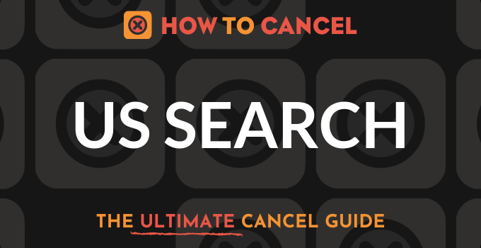 How to Cancel US Search