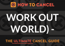 How to Cancel Work Out World (WOW)